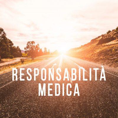 risarcimento responsabilità medica