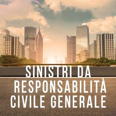 sinistri da responsabilità civile generale